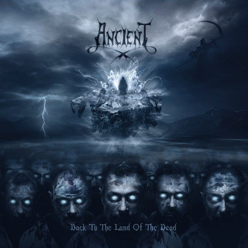 Ancient - Back To The Land Of The Dead (2016)