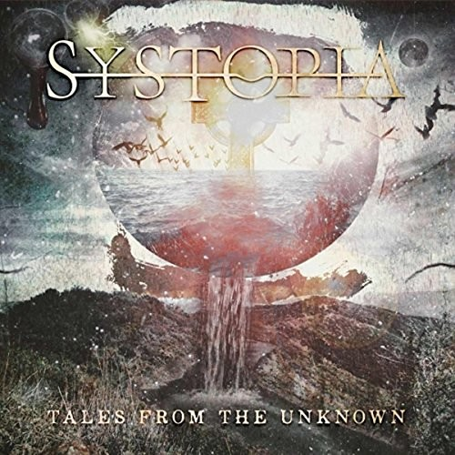 Systopia - Tales from the Unknown (2016)