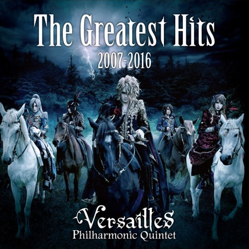 Versailles - The Greatest Hits 2007-2016 (2016)
