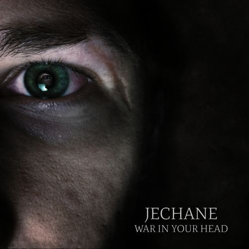 Jechane - War In Your Head (2016)