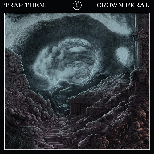 Trap Them - Crown Feral (2016)