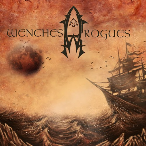 Wenches & Rogues - Wenches & Rogues (2016)