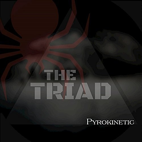 The Triad - Pyrokinetic (2016)