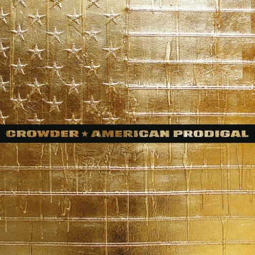 Crowder - American Prodigal (Deluxe Edition) (2016)
