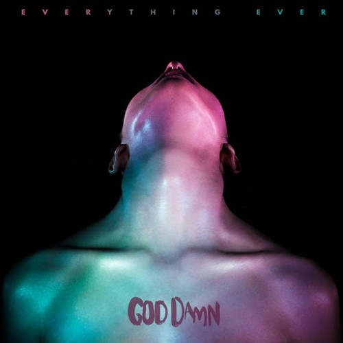 God Damn - Everything Ever (2016)