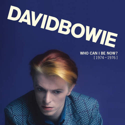 David Bowie - Who Can I be Now? (2016)