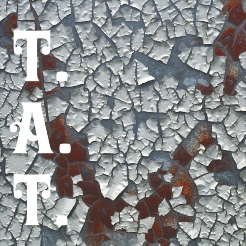 T.A.T. - Tatted and Torn (2016)