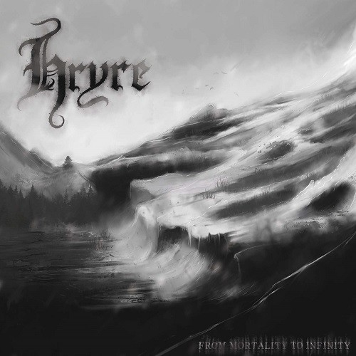 Hryre - From Mortality To Infinity (2016)