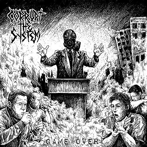 Corrupt The System - Game Over (2016)