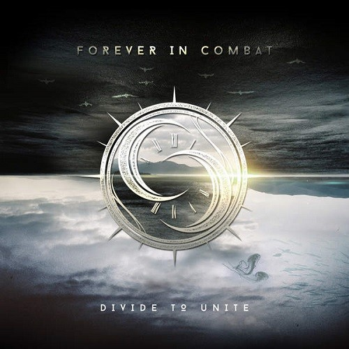 Forever In Combat - Divide To Unite (2016)