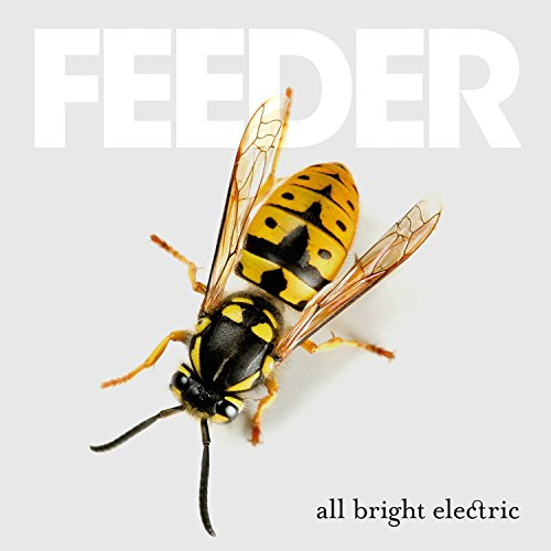 Feeder - All Bright Electric (Deluxe Edition) (2016)