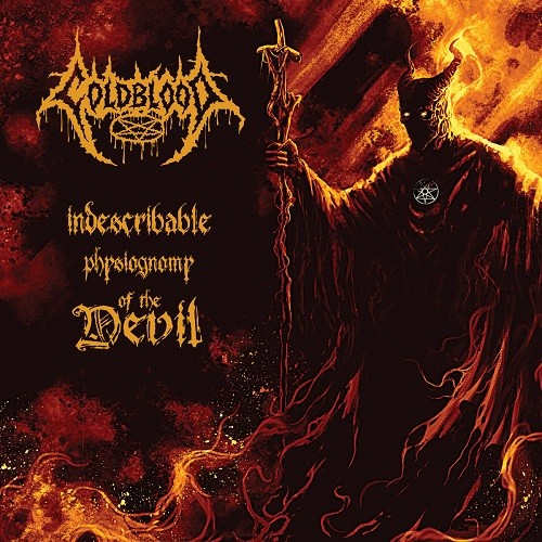 Coldblood - Indescribable Physiognomy Of The Devil (2016)