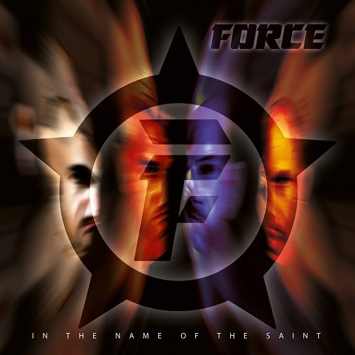 Force - In The Name Of The Saint (2016)
