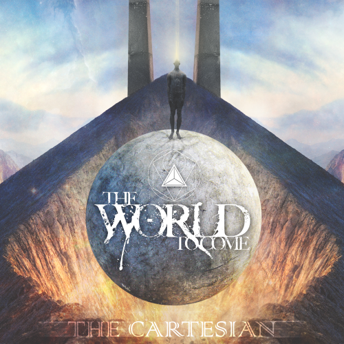 The World To Come - The Cartesian (2016)