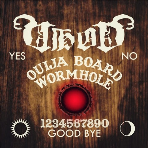 Vhod - Ouija Board Wormhole (2016)