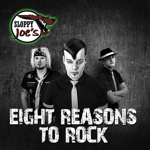 Sloppy Joe's - Eight Reasons To Rock (2016)