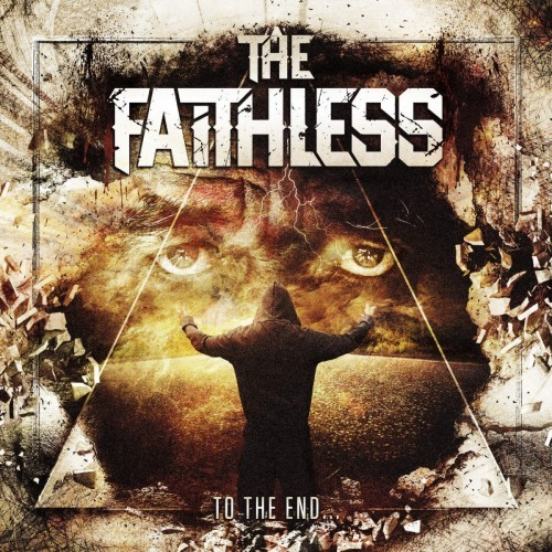 The Faithless - To the End... (2016)