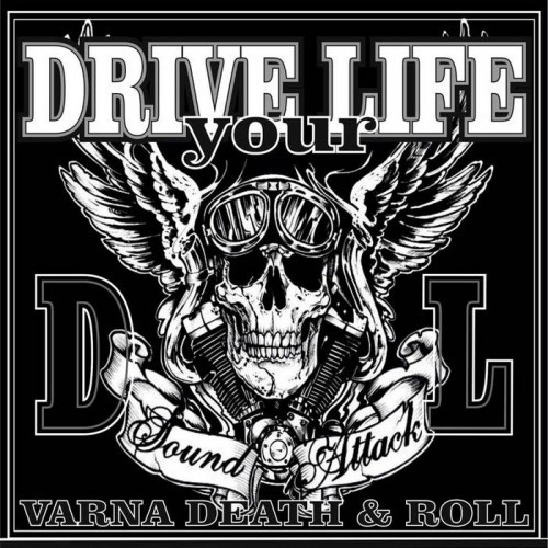 Drive Your Life - Sound Attack (2016)