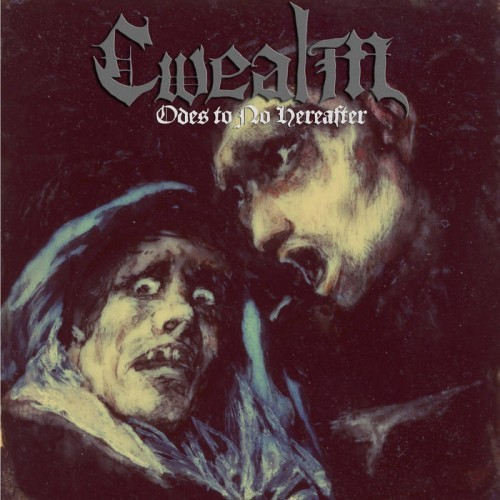 Cwealm - Odes To No Hereafter (2016)