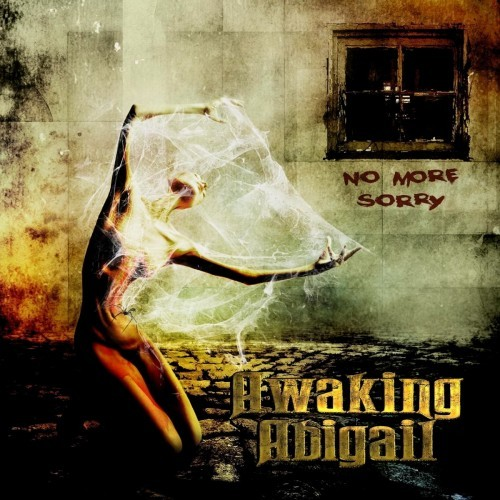 Awaking Abigail - No More Sorry (2016)