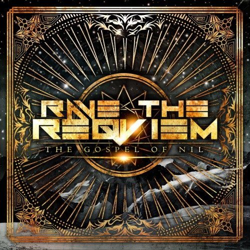Rave the Reqviem - The Gospel of Nil (2016)