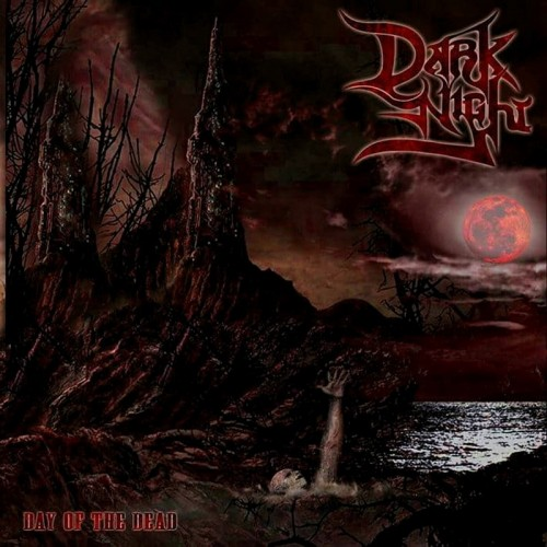 Dark Night - Day Of The Dead (2016)
