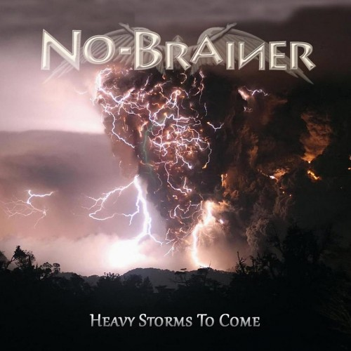 No Brainer - Heavy Storms To Come (2016)