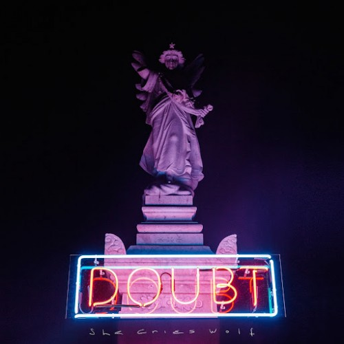 She Cries Wolf - Doubt (2016)