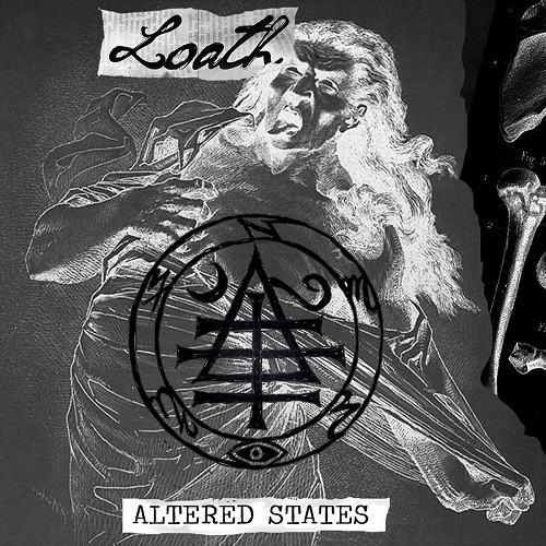 Loath - Altered States (2016)