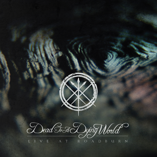 Dead To A Dying World - Live At Roadburn 2016 (2016)