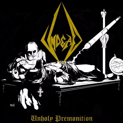 Undead - Unholy Premonition (2016)