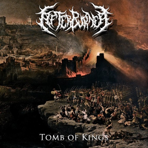 Afterburner - Tomb Of Kings (2016)