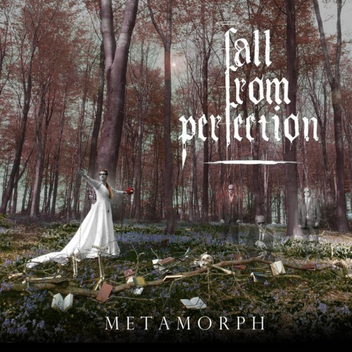 Fall from Perfection - Metamorph (2016)