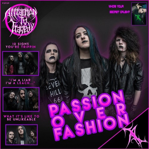 Attraction To Tragedy - Passion Over Fashion (2016)