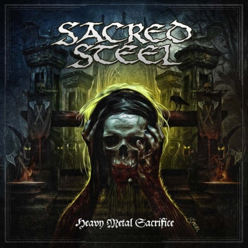 Sacred Steel - Heavy Metal Sacrifice (2016)