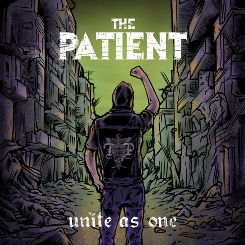 The Patient - Unite As One (2016)