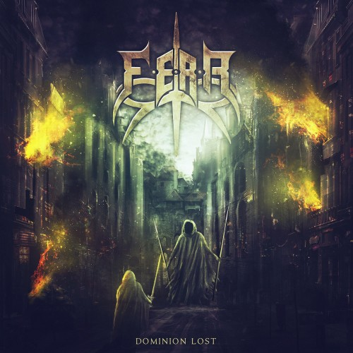 F.E.A.R. (Forget. Everything. And. Run.) - Dominion Lost (2016)