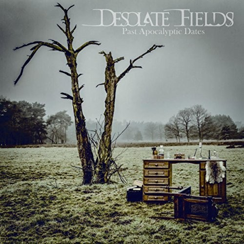 Desolate Fields - Past Apocalyptic Dates (2016)