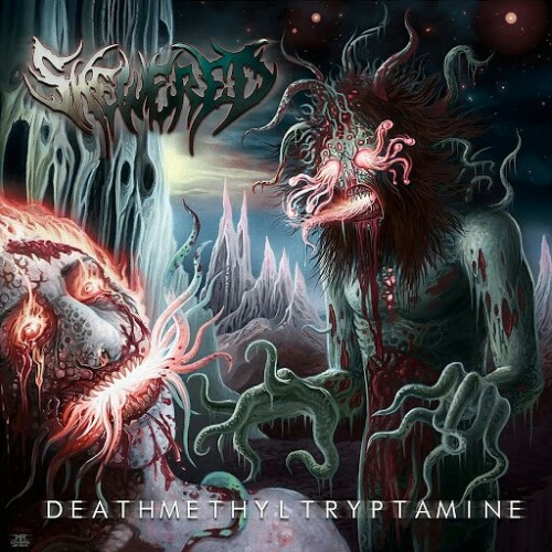 Skewered - Deathmethyltryptamine (2016)