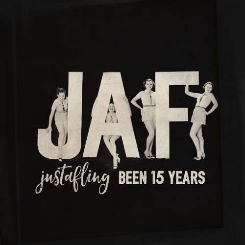Just A Fling - Been 15 Years (2016)