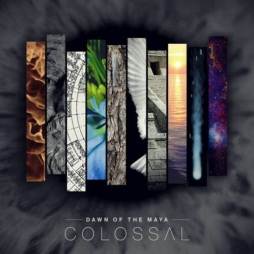 Dawn Of The Maya - Colossal (2016)