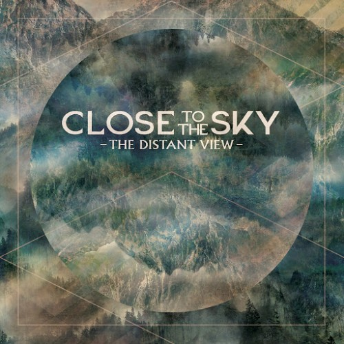 Close To The Sky - The Distant View (2016)