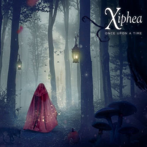 Xiphea - Once Upon A Time (2016)