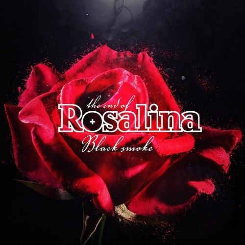 The End Of Rosalina - Black Smoke (2016)