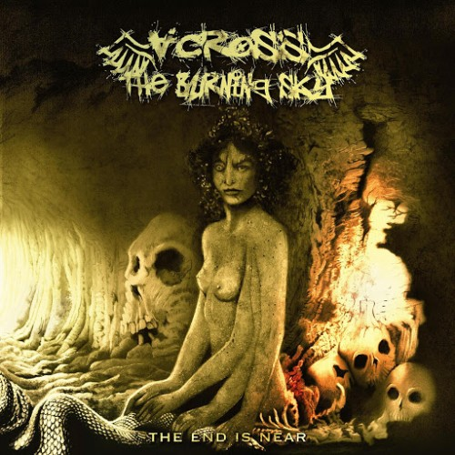 Across the Burning Sky - The End is Near (2016)