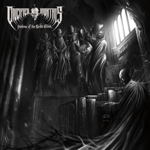 Crucified Mortals - Psalms of the Dead Choir (2016)