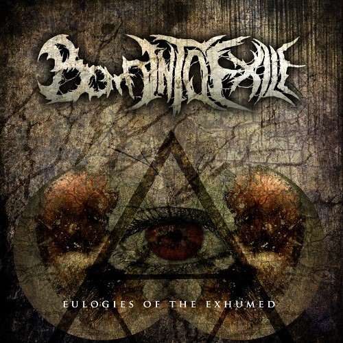Born Into Exile - Eulogies Of The Exhumed (2016)