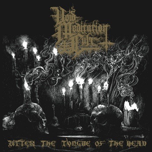 Void Meditation Cult - Utter The Tongue Of The Dead (2016)