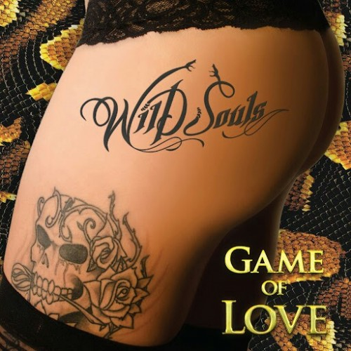 Wild Souls - Game of Love (2016)