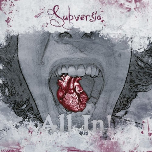 Subversia - All In! (2016)